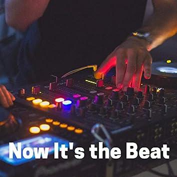 Now It's the Beat (Hip Hop Beat Instrumental)