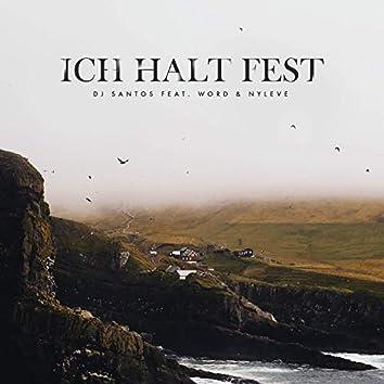Ich Halt Fest (feat. WORD & Nyleve)