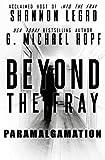 Beyond The Fray: Paramalgamation