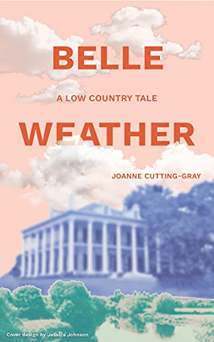 Belle Weather: A Low Country Tale (English Edition)