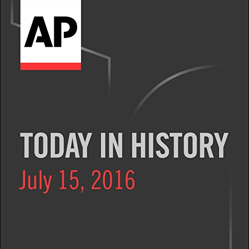 Today in History: July 15, 2016 cover art