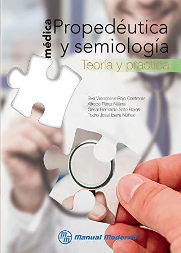Propedéutica y semiología médica (Spanish Edition)