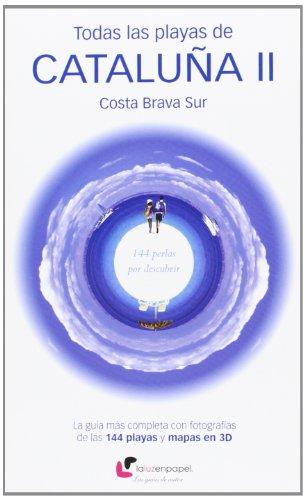 Todas Las Playas De Cataluña Ii Y Costa Brava