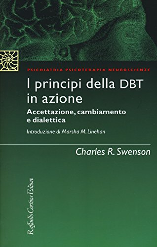 I principi della DBT in azione. Accettazione, cambiamento e dialettica