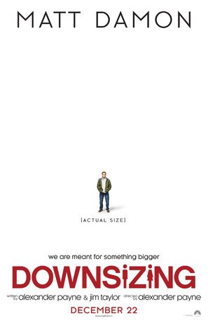 DOWNSIZING – Matt Damon – US Movie Wall Poster Print - A4 Size Plakat Größe