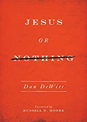 Book Review-- Jesus Or Nothing 1
