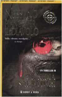 Claudia Salvatori - Nessuno piange per il diavolo (2008)