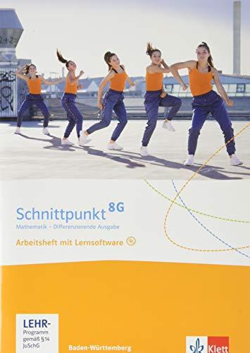 Schnittpunkt Mathematik 8G. Differenzierende Ausgabe Baden-Württemberg: Arbeitsheft mit Lösungsheft und Lernsoftware Klasse 8 (G-Niveau) (Schnittpunkt ... Ausgabe für Baden-Württemberg ab 2015)