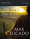 Ten Men of the Bible: How God Used Imperfect People to Change the World