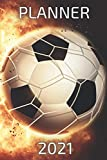 Soccer Planner 2021: 2021 planner weekly and monthly - calendar schedule organizer 2021 - to do list weekly notebook - 12 month planner january to december 2021 - gifts for soccer lovers men women