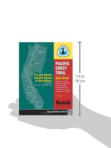 Pacific Crest Trail Data Book: Mileages, Landmarks, Facilities, Resupply Data, and Essential Trail Information for the…