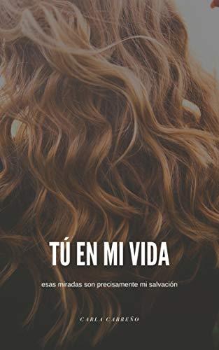 Tú en mi vida de Carla Carreño
