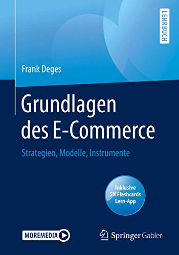 Grundlagen des E-Commerce: Strategien, Modelle, Instrumente