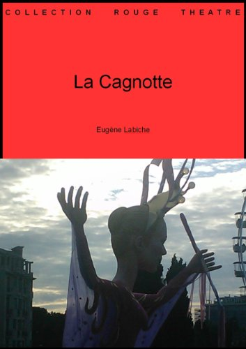 La Cagnotte (Collection théâtre t. 71) (French Edition)