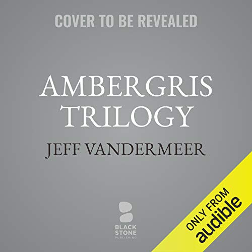 Ambergris Trilogy cover art