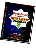 Drug Abuse as it Affects the Youths and Society at large: The Concept of Drug Abuse (English Edition)