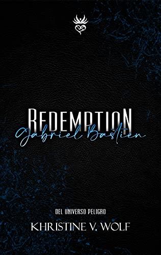 Redemption: Gabriel Bastien de Khristine V. Wolf