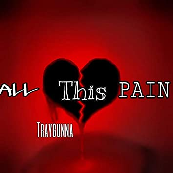 All This Pain