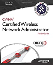 CWNA-107: Certified Wireless Network Administrator (Black & White): Study Guide