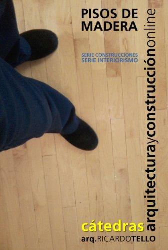 Pisos de madera (Serie Construcciones y Serie Interiorismo nº 35)