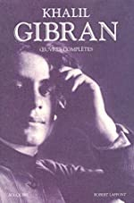 Œuvres complètes de Khalil Gibran