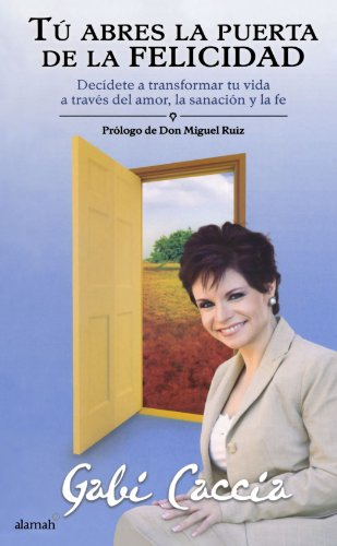 Tu abres la puerta de la felicidad / Opening the Door to...