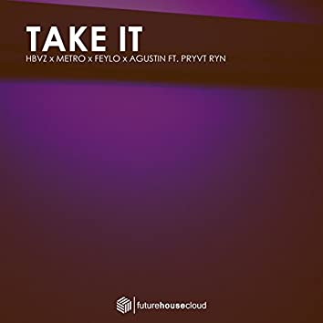 Take It (feat. PRYVT RYN)