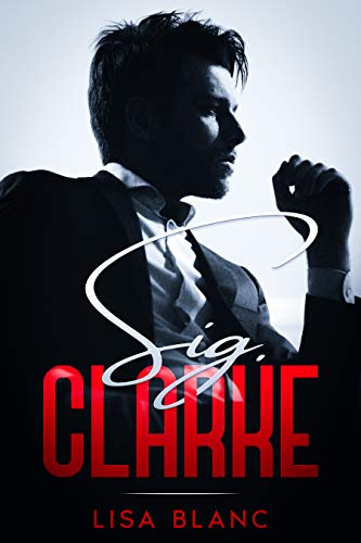 Sig. Clarke (The CEO Series Vol. 1) (The CEO (Italian Edition))