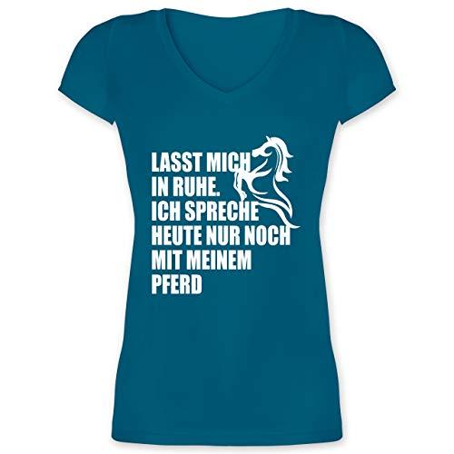 Pferde - Ich spreche Heute nur noch mit Meinem Pferd - L - Türkis - Pferde sprüche Damen - XO1525 - Damen T-Shirt mit V-Ausschnitt
