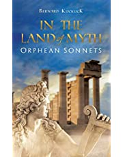 In the Land of Myth: Orphean Sonnets