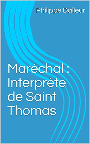 Maréchal : Interprète de Saint Thomas (French Edition)