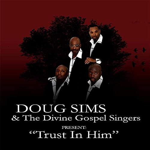 Minister Doug Sims & The Divine Gospel Singers