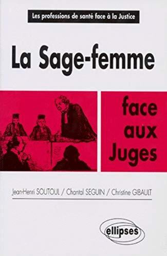 La Sage Femme Face Aux Juges
