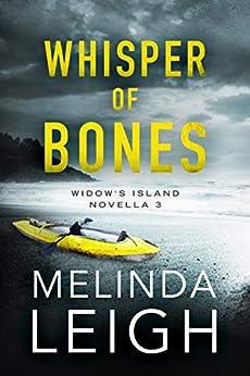 Whisper of Bones (Widow's Island Novella Book 3) by [Melinda Leigh]