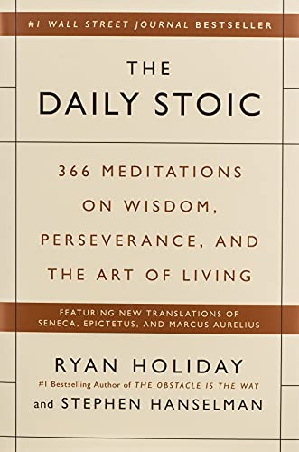 The Daily Stoic: 366 Meditations...