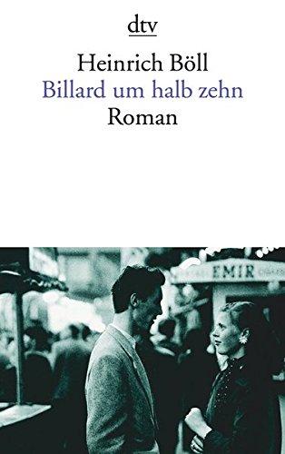 Billard um halb zehn: Roman