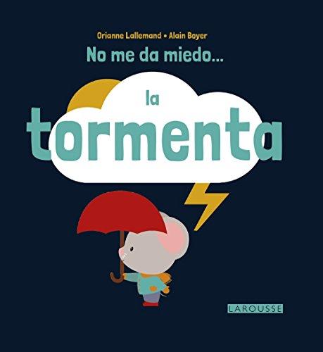 No me da miedo... la tormenta