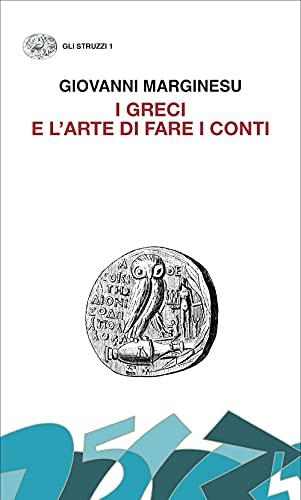 I greci e l'arte di fare i conti. Moneta e democrazia nell'età di Pericle