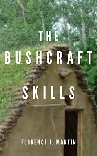 The Bushcraft Skills (English Edition)