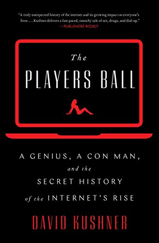 The Players Ball: A Genius, a Con Man, and the Secret...