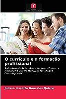 O currículo e a formação profissional