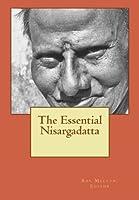 The Essential Nisargadatta