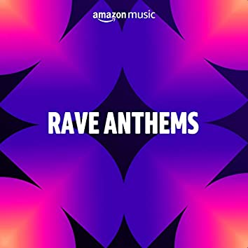 Rave Anthems