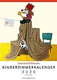 Leonard Erlbruchs Kinderzimmerkalender 2020: Zuhause