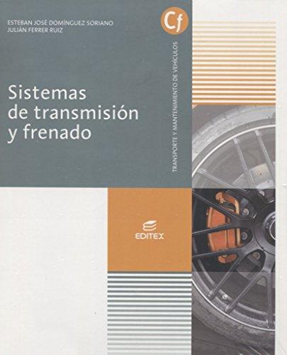 Sistemas de transmisión y frenado (Ciclos Formativos