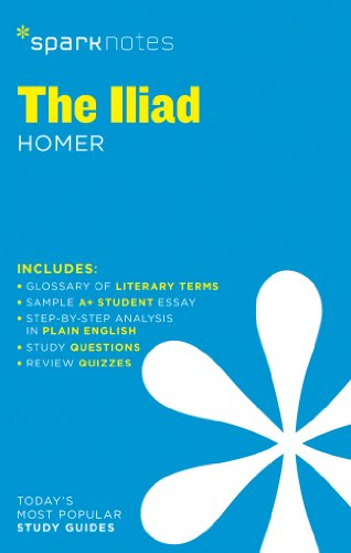 The Iliad SparkNotes Literature Guide (Volume 35) (SparkNotes Literature Guide Series)