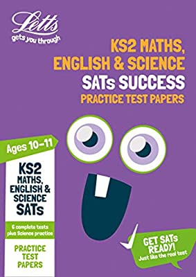 KS2 Maths, English and Science SATs Practice Test Papers: 2019 tests (Letts KS2 SATs Success) by Letts