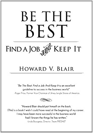 Be the Best: Find a Job and Keep It