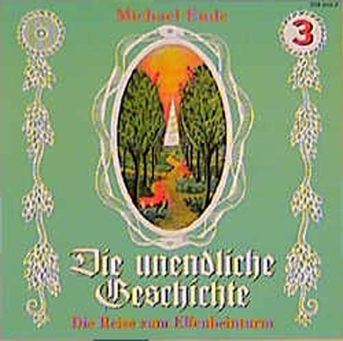 Die unendliche Geschichte, je 1 CD-Audio, Folge.3, Die Reise zum Elfenbeinturm, 1 CD-Audio (Die unendliche Geschichte - CDs)