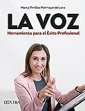 La voz: Herramienta para el éxito profesional...